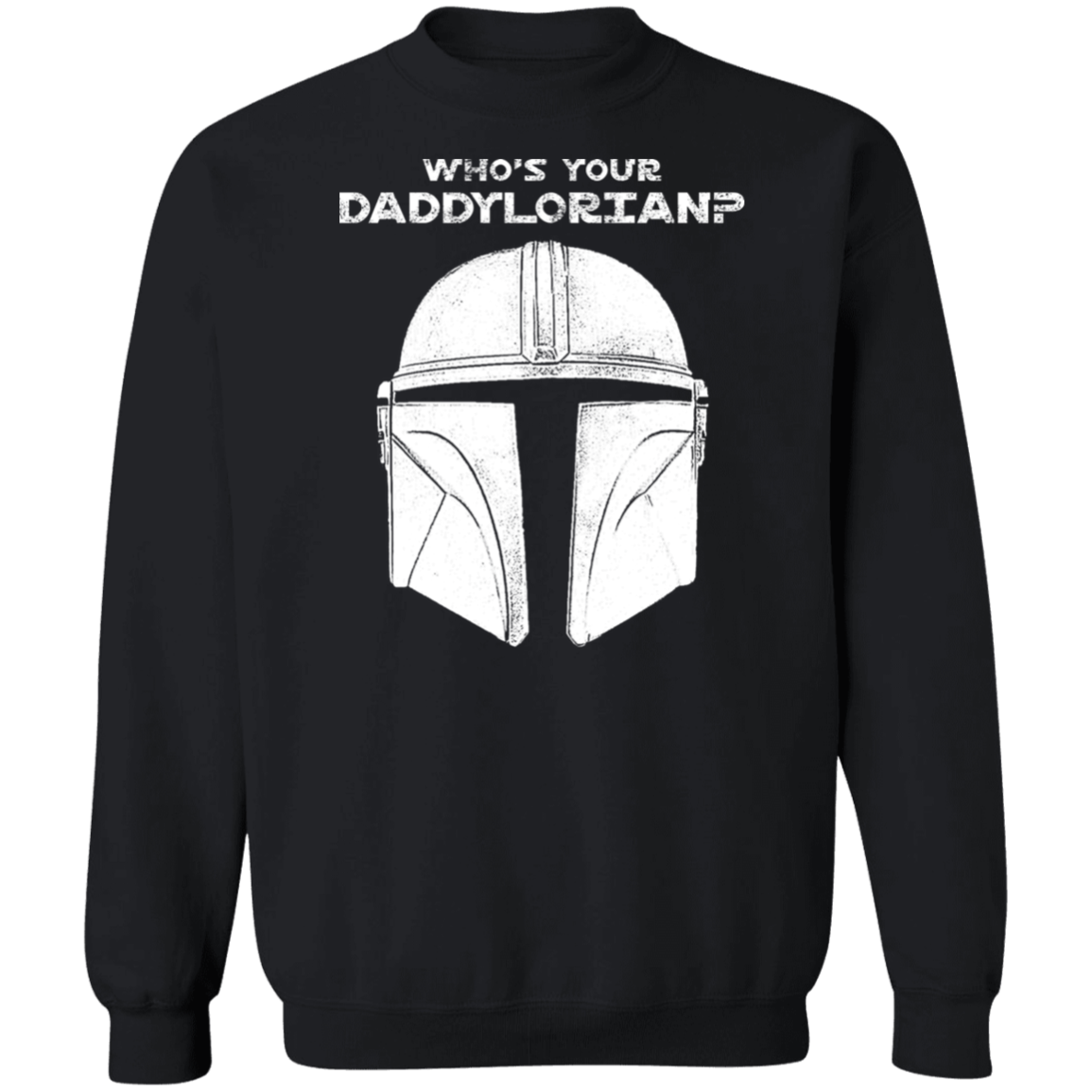 Who's Your Daddylorian, Pullover Sweatshirt  8 oz.