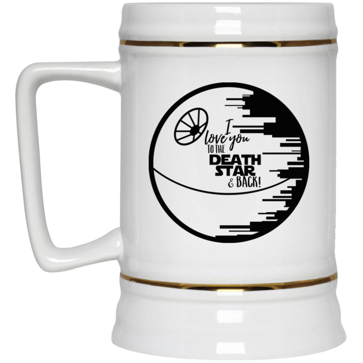 I Love You To the Death Star & Back Beer Stein 22oz.