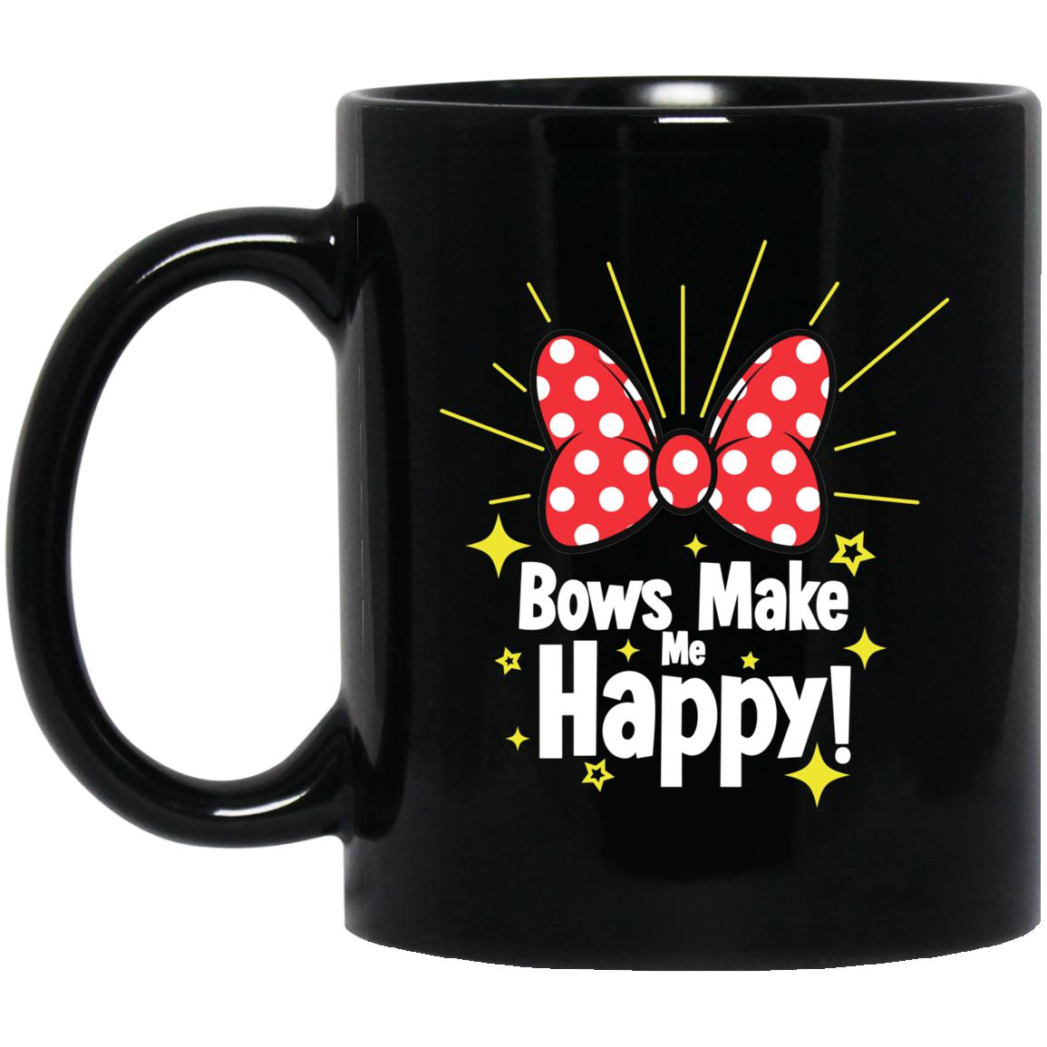 Bows Make Me Happy - Black Mug - 11oz or 15oz