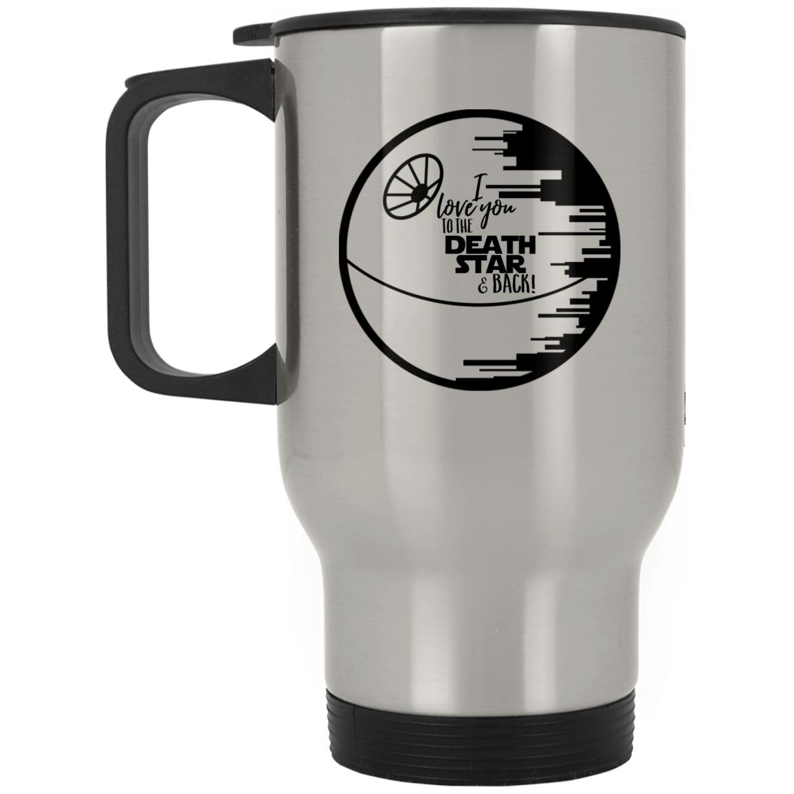 I Love You To the Death Star & Back Silver Stainless Travel Mug
