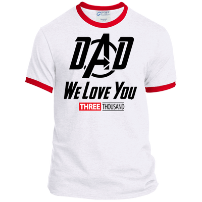 Dad We Love You - Ringer Tee