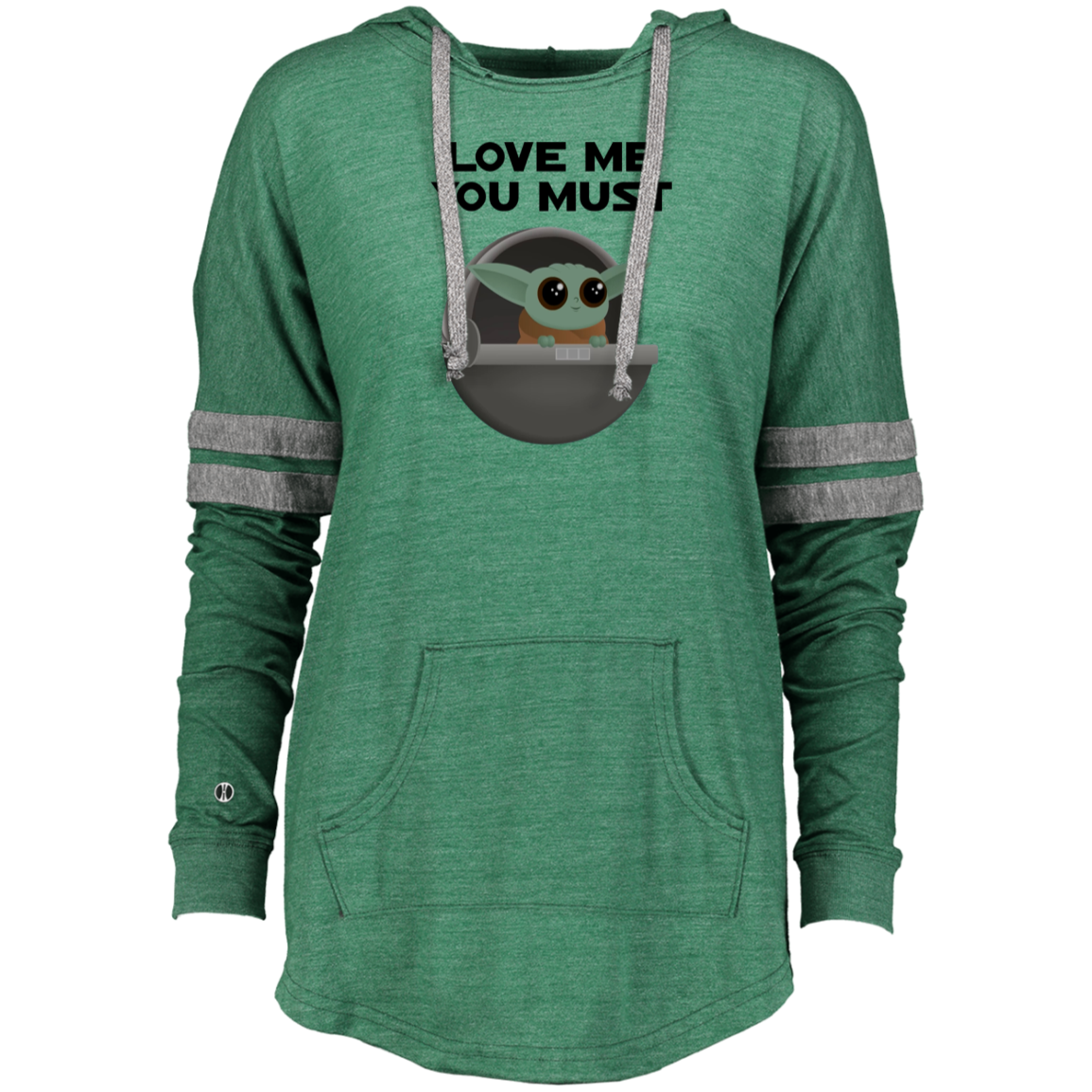 Baby Yoda, Love Me You Must, Ladies Hooded Low Key Pullover