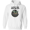 Baby Yoda, Love Me You Must, Pullover Hoodie 8 oz.