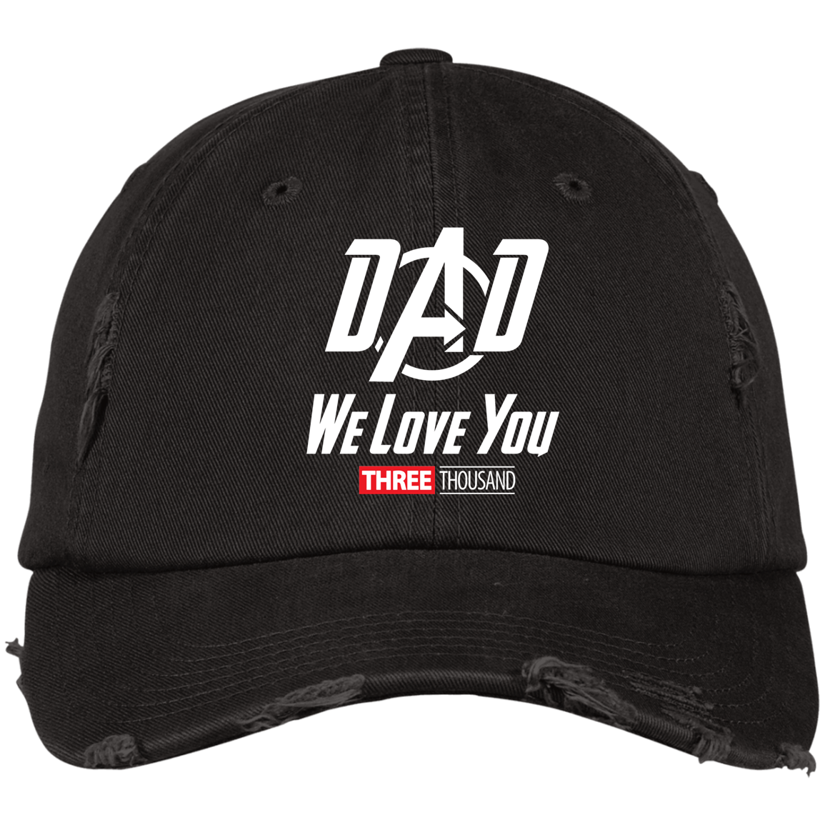 Dad We Love You Three Thousand - Embroidered Distressed Cap