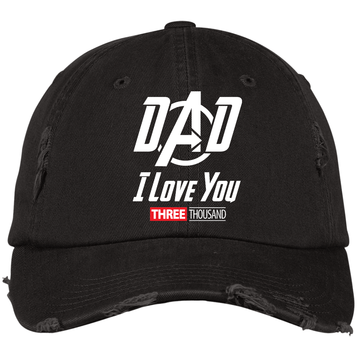 Dad I Love You Three Thousand - Embroidered Distressed Cap