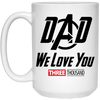 Dad We Love You Three Thousand - White Mug