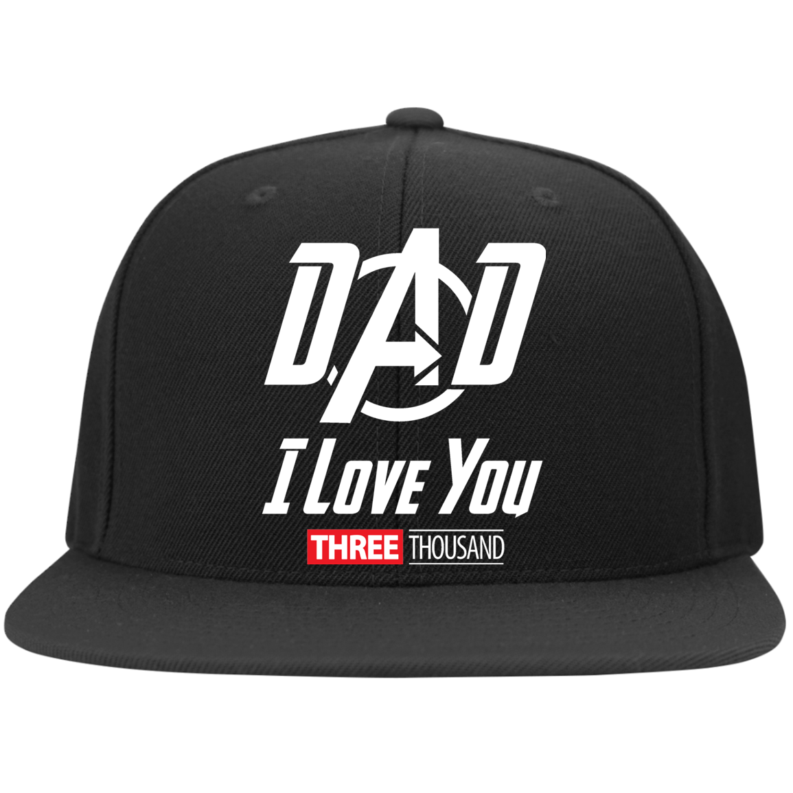Dad I Love You Three Thousand - Embroidered Flat Bill Twill Flexfit Cap