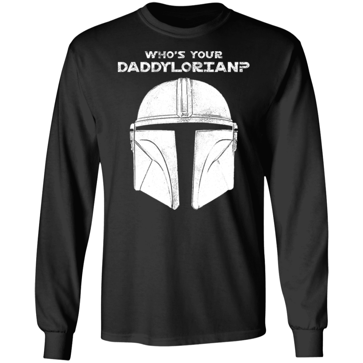 Who's Your Daddylorian, LS T-Shirt