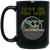 Baby Yoda, Love Me You Must, 15 oz. Black Mug