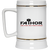 Fathor Like a Dad Only Much Cooler - Beer Stein 22oz.