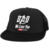 Dad We Love You Three Thousand - Embroidered Trucker Hat