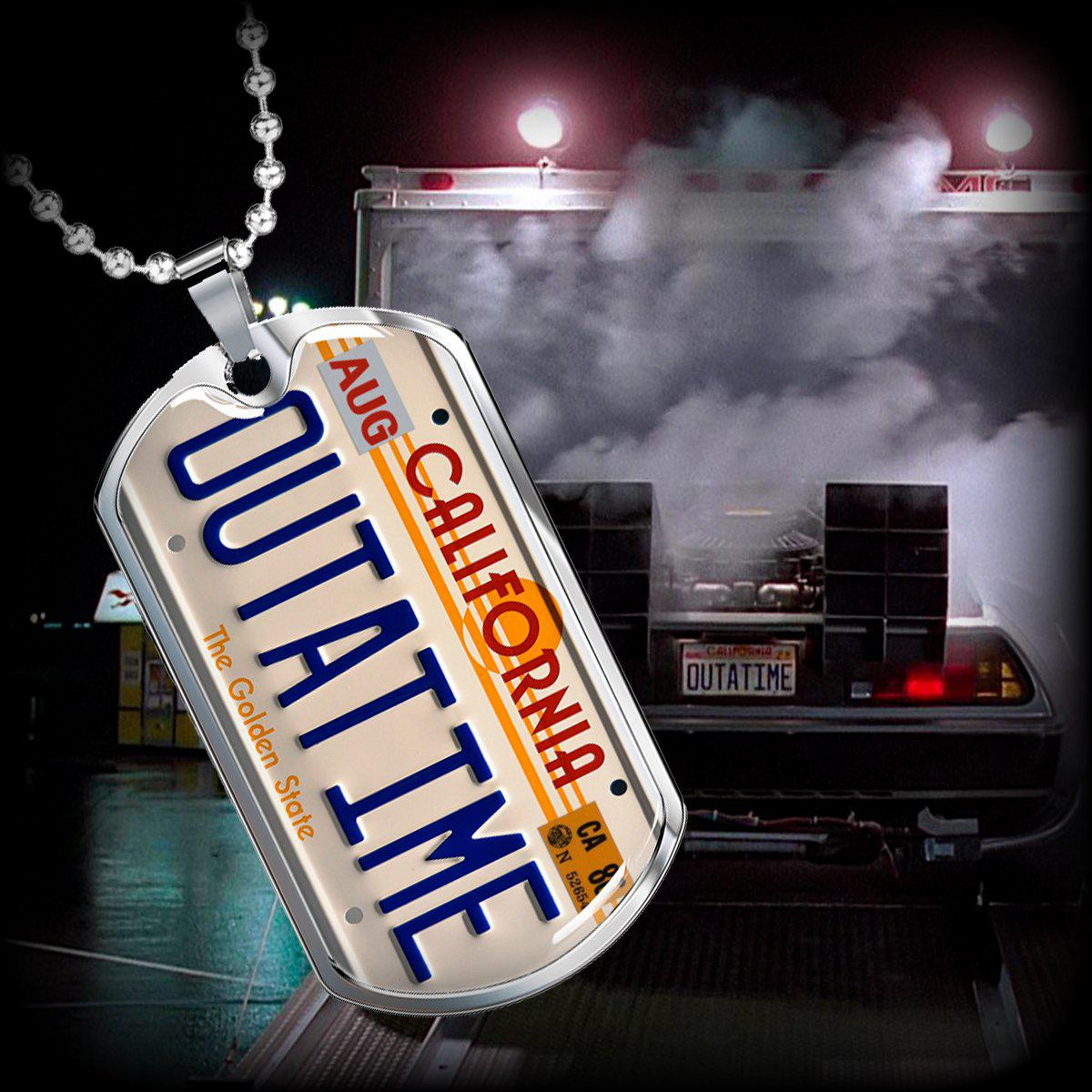 BTTF, OUTATIME License Plate - High Quality Dog Tag