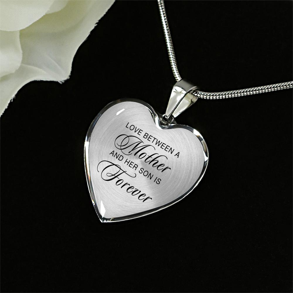 "Heart Necklace in Silver or 18k Gold Finish - ""Love Between a Mother and Her Son is Forever"""