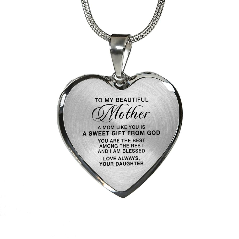 Heart Pendant Necklace - To Mother From Daughter A Sweet Gift From God