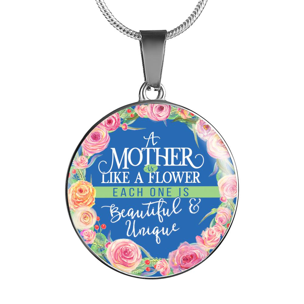 Circle Pendant Necklace or Bangle - A Mother is Like a Flower Each One is Beautiful & Unique - Silver or 18k Gold Finish
