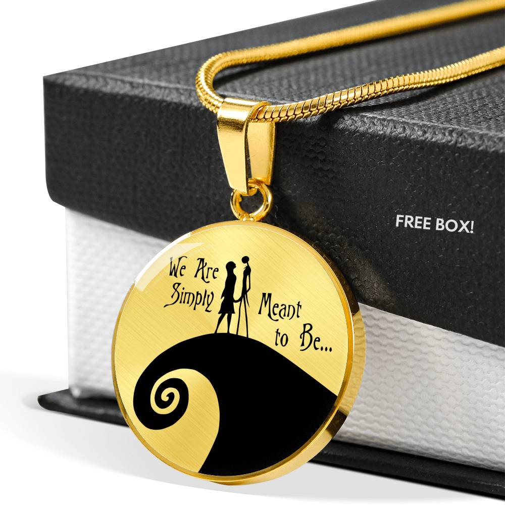 Jack & Sally, We Are Simply Meant to Be, Circle Pendant Necklace