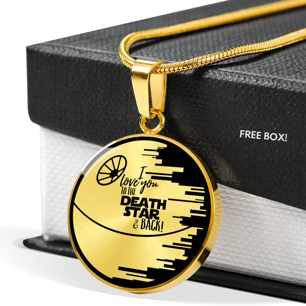 I Love You to the Death Star & Back - Circle Pendant Necklace
