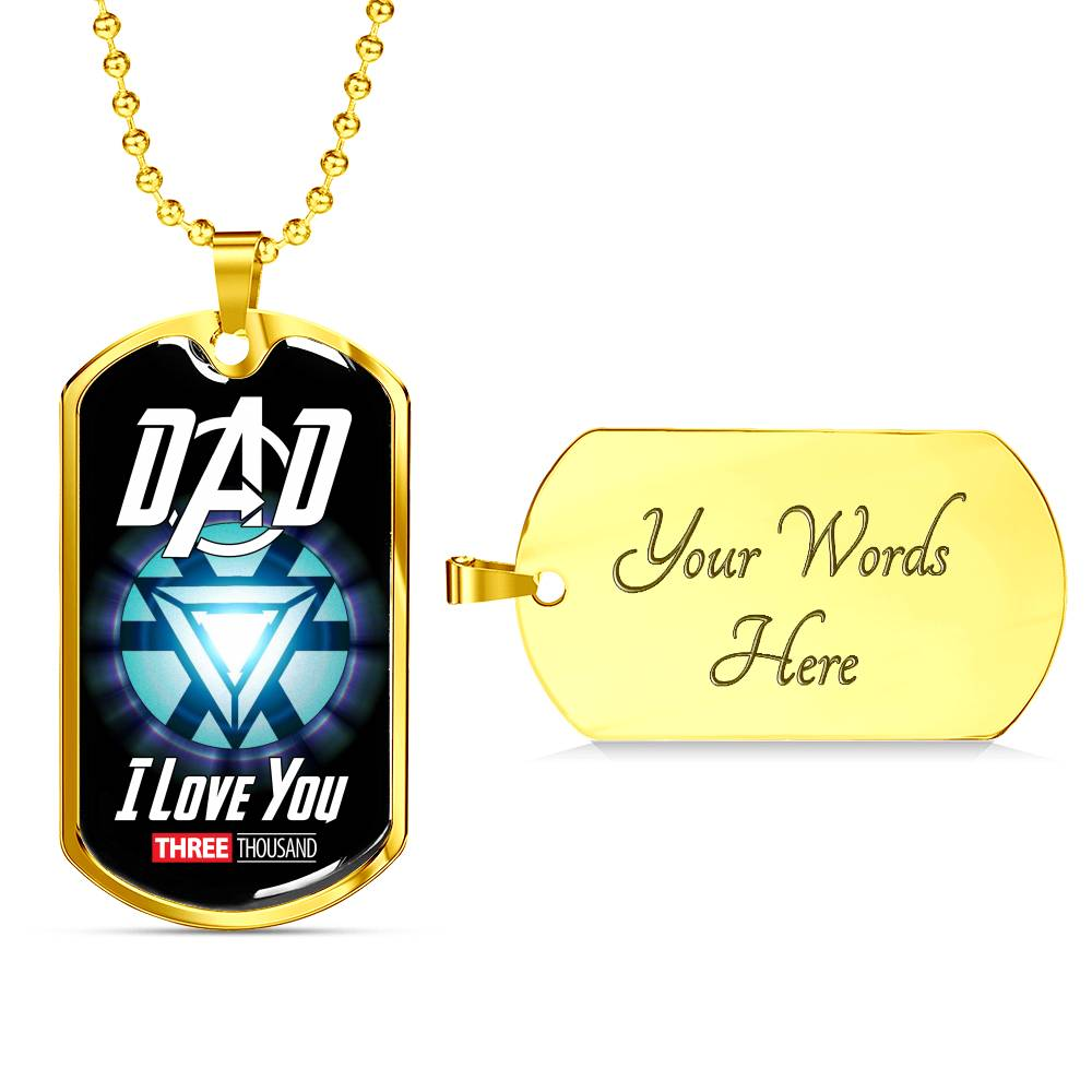 Dad I Love You Three Thousand - Military Necklace