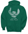 Let's Get Stitch Faced - Hoodie