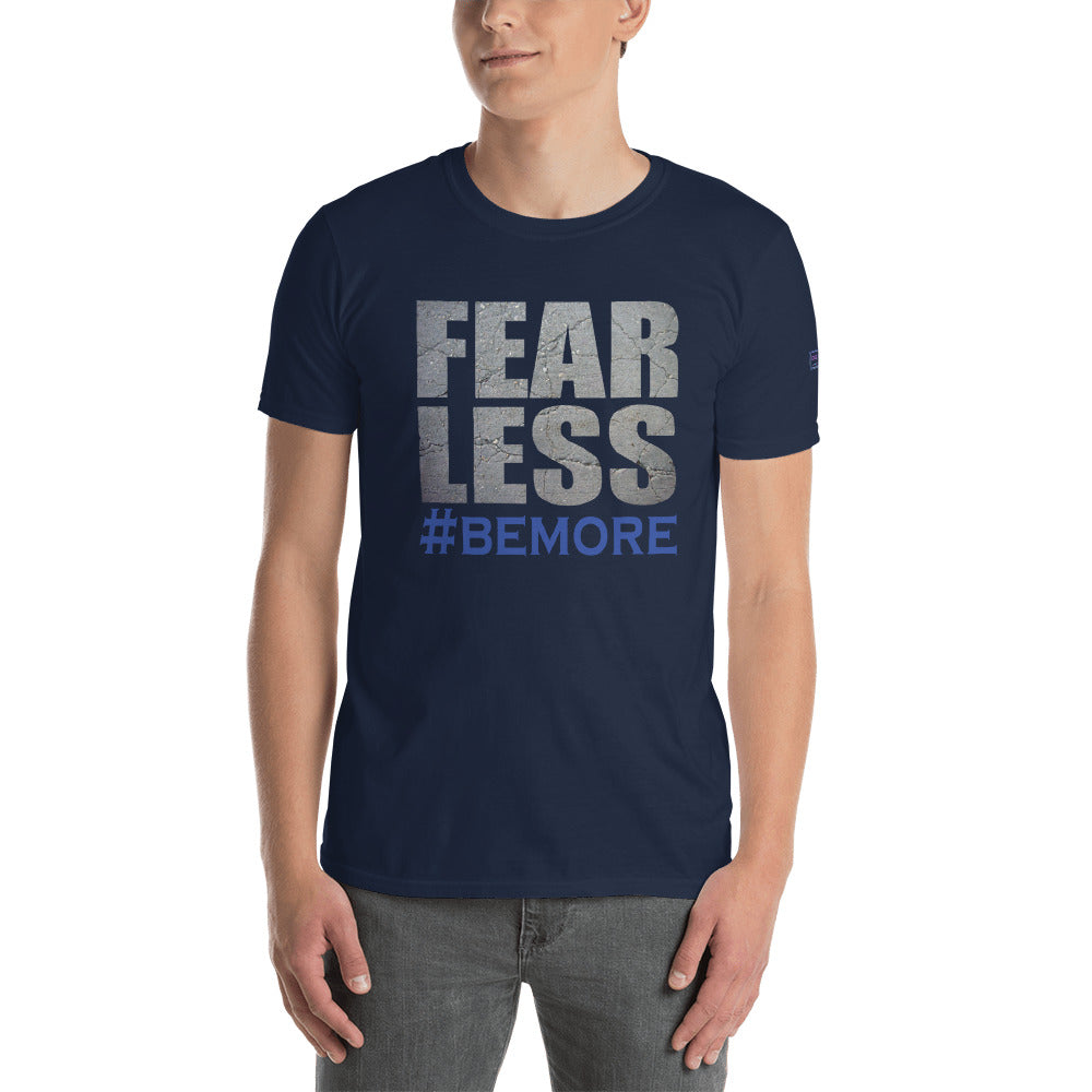 FEAR LESS Unisex T-Shirt