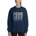 Fear Less Sweatshirt