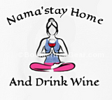 Women's Nama'stay Home and Drink Wine Hoodie