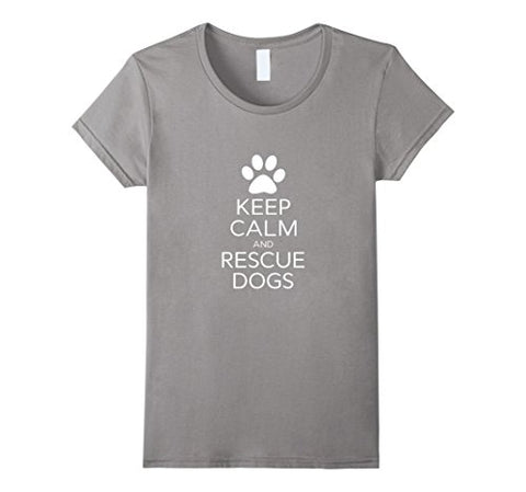 Keep Calm And Rescue Dogs T-Shirt