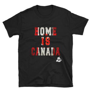 Home is Canada Unisex T-Shirt