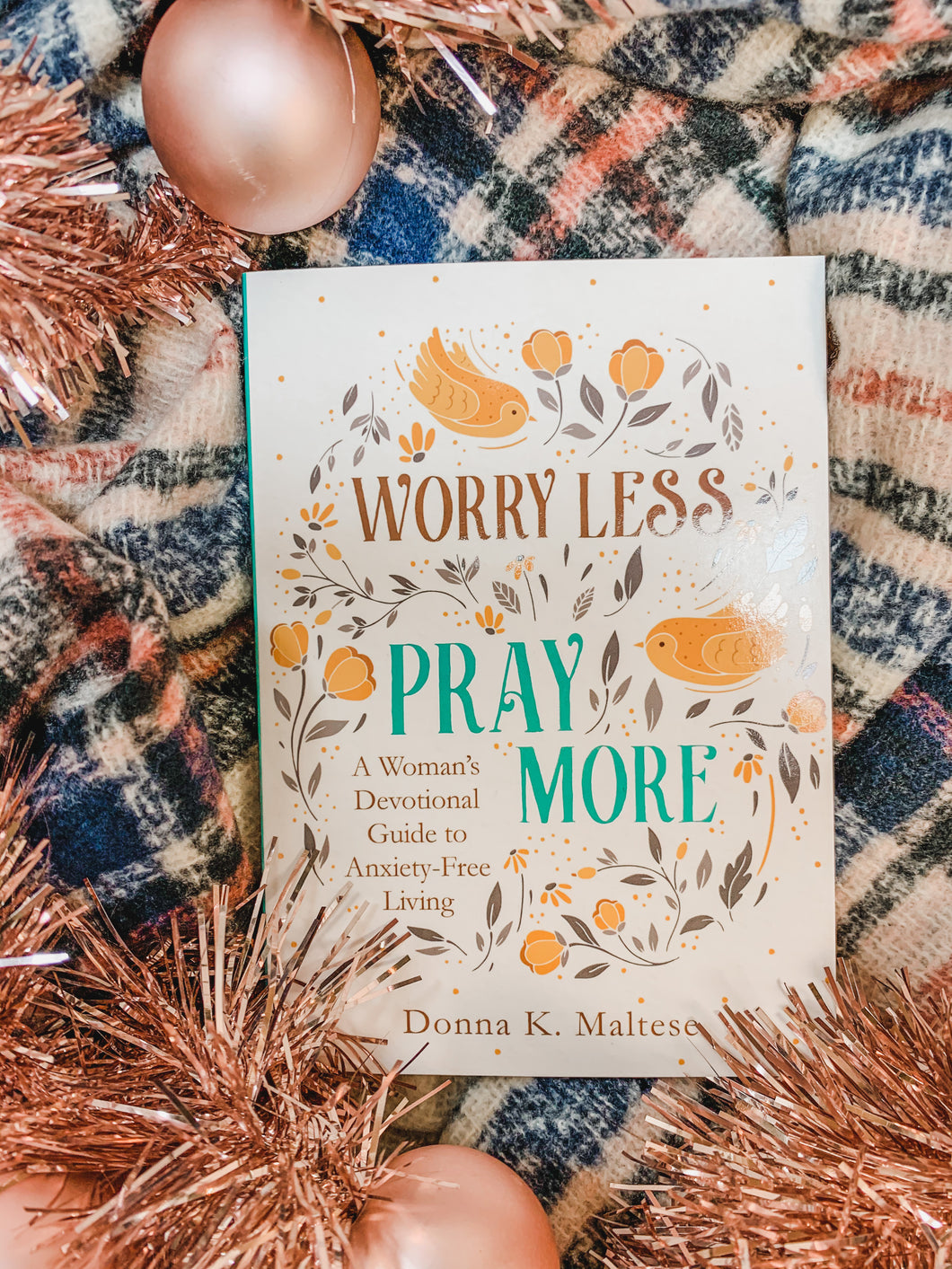 Worry Less Pray More