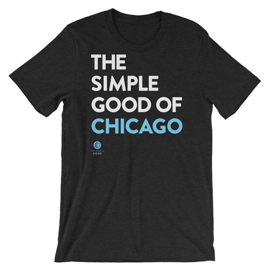 'The Simple Good of Chicago' Short-Sleeve Unisex T-Shirt