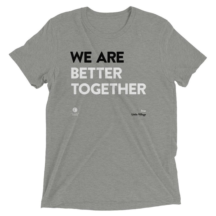 'We Are Better Together' Short-Sleeve Unisex T-Shirt