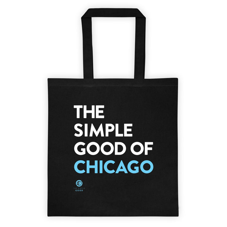 'The Simple Good of Chicago' Tote bag