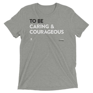'Caring and Courageous' Short-Sleeve Unisex T-Shirt