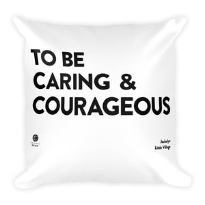 'Caring and Courageous' Throw Pillow