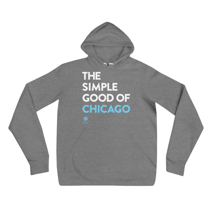 'The Simple Good of Chicago' Unisex hoodie