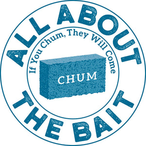 All About The Bait - If You Chum, They Will Come Sticker