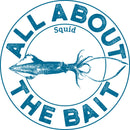 All About The Bait Squid Sticker