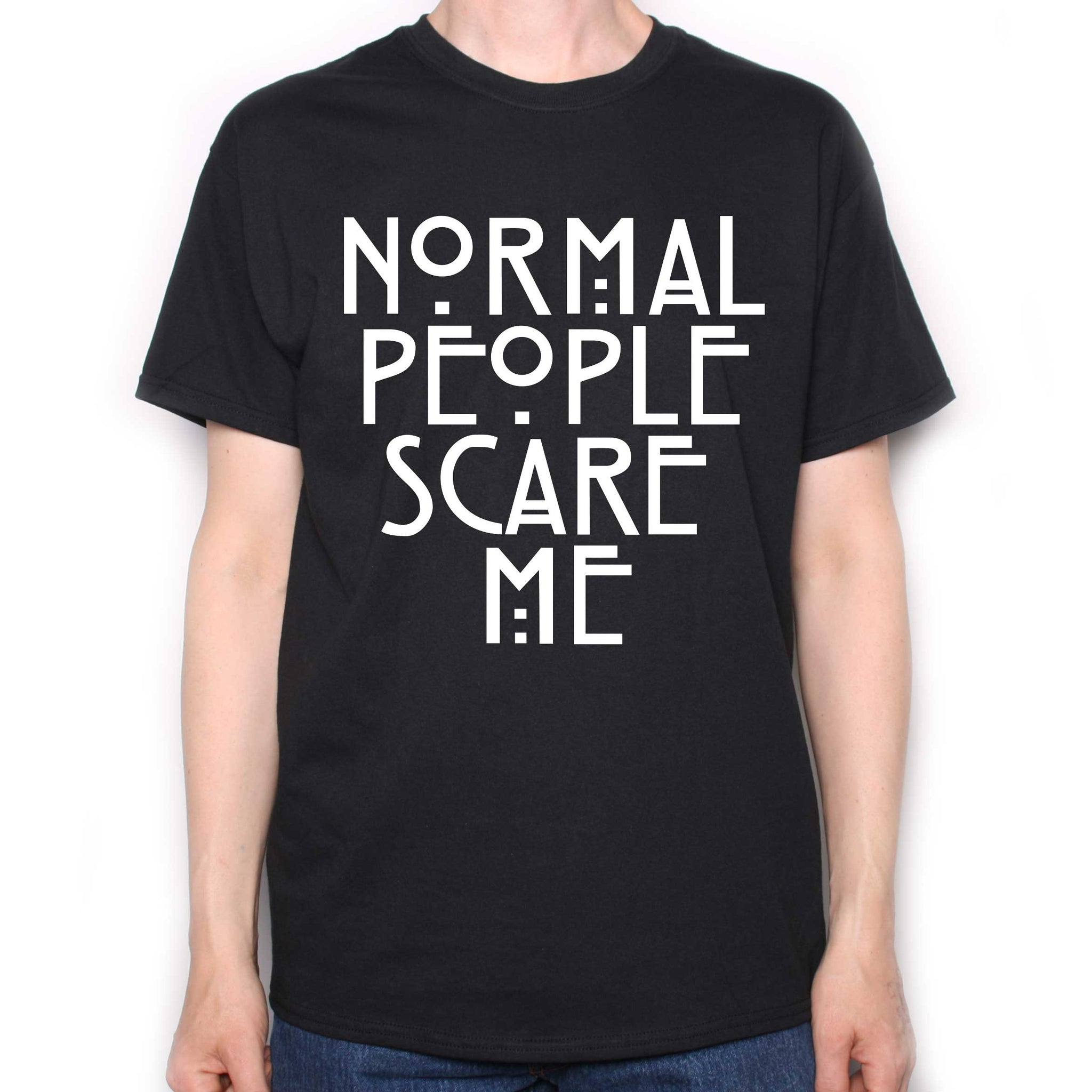 8e1a5a4f Normal People Scare Me T Shirt   American Horror Story Inspired T ...