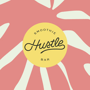 Hustle Smoothie Bar | Exemplar