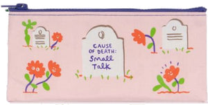 Cause of Death: Small Talk Pencil Pouch