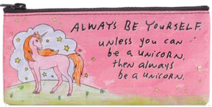 Be a Unicorn Pencil Pouch