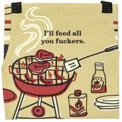 I'll feed all you f*ckers - Apron