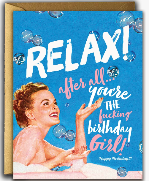 Relax! After all you're the birthday girl!