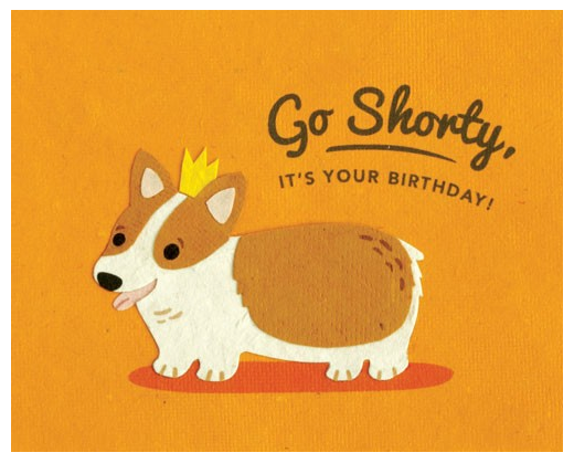 Go Shorty - Birthday Card