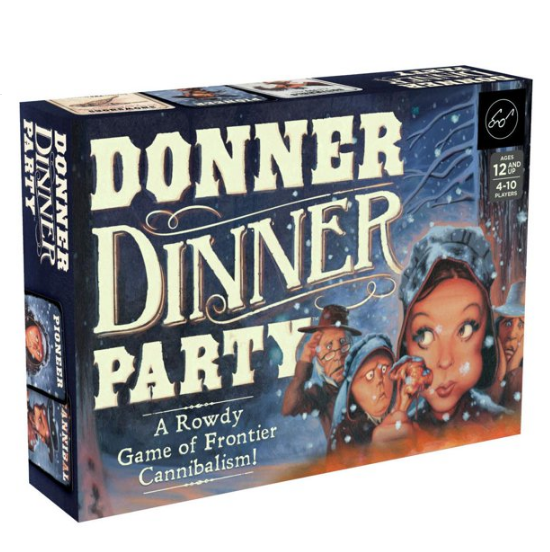 Donner Dinner Party : A Rowdy Game of Frontier Cannibalism (reserved for customer)