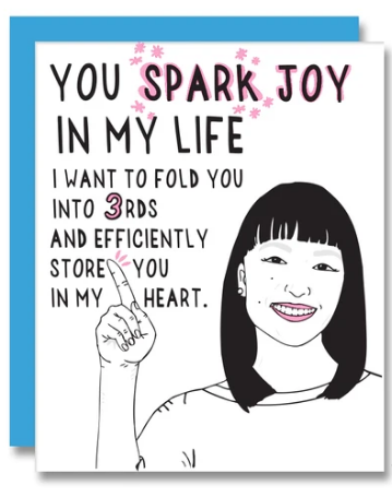 You Spark Joy In My Life