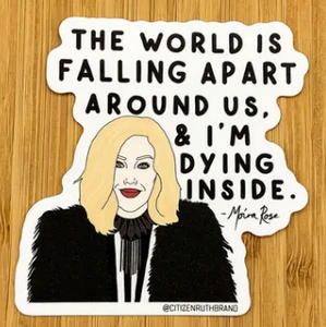 Moira Dying Inside Sticker - Schitt's Creek