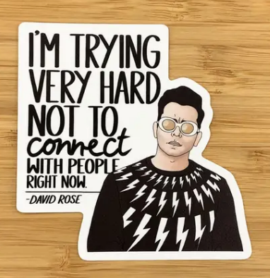 David Not Connecting Sticker - Schitt's Creek