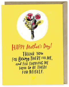 Being there for myself - Mother's Day Card