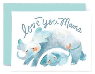 Elephant Love You Mama - Mother's Day Card